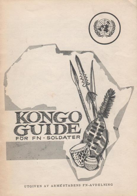 Litteratur som gavs ut av försvarmakten till de svenska FN-soldaterna.
