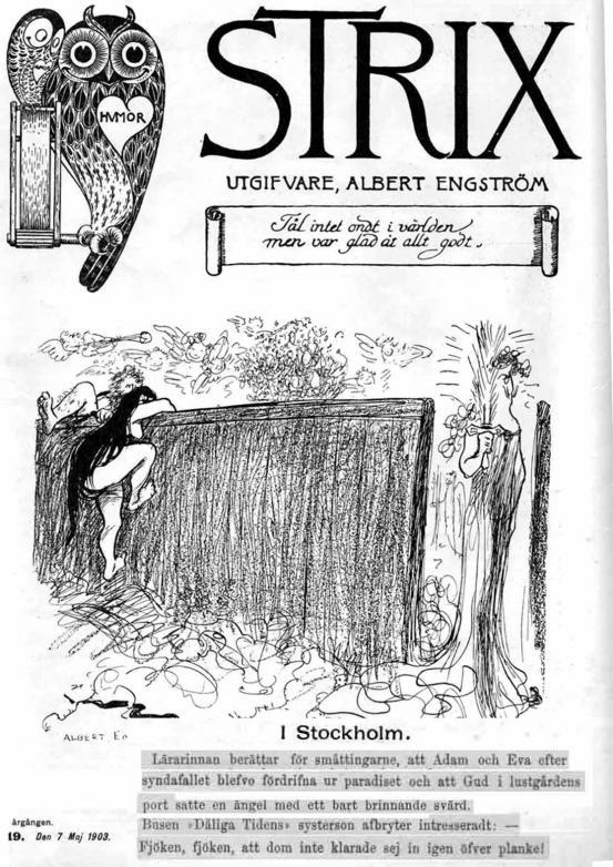 Sen en omslagsbild från Albert Engströms tidning STRIX som kommer från 1903 när Norge och Sverige fortfarande hörde ihop.
