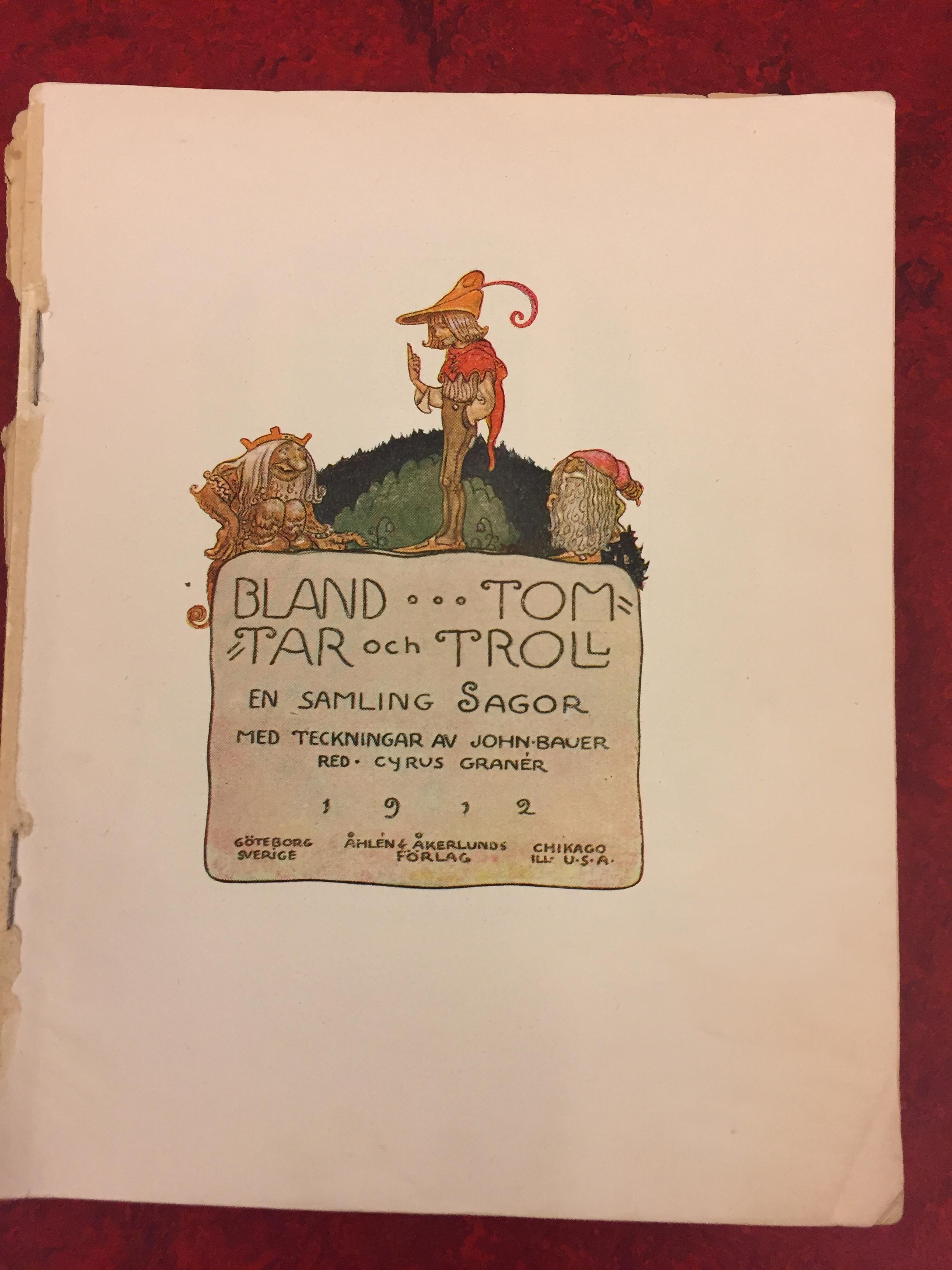 Bland tomtar och troll 1912, ur utställningen