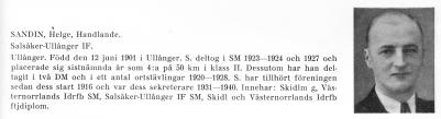Åkes far Helge, var som sagt handlare vid nuvarande Lugnet huset som är 'Solbacken' \